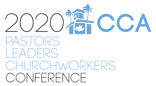 CCA Pacific Pastors Leaders Churchworkers Conference 2020